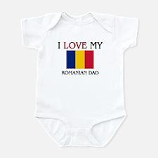 I Love My Romanian Dad Infant Bodysuit