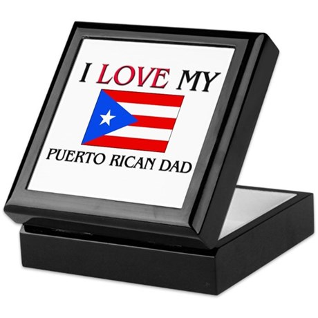 I Love My Puerto Rican Dad Keepsake Box