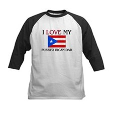 I Love My Puerto Rican Dad Tee