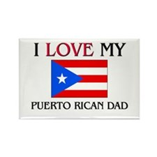 I Love My Puerto Rican Dad Rectangle Magnet