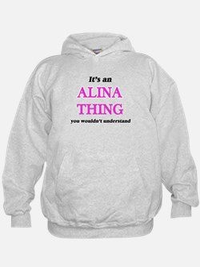 It's an Alina thing, you wouldn&#39 Sweatshirt