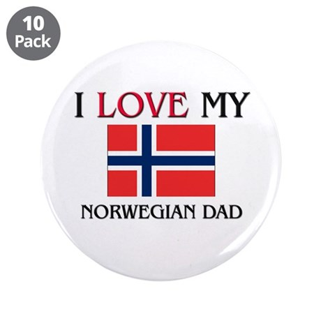 "I Love My Norwegian Dad 3.5"" Button (10 pack)"