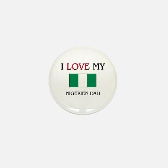 I Love My Nigerien Dad Mini Button