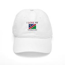 I Love My Namibian Dad Baseball Cap