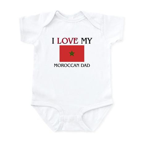 I Love My Moroccan Dad Infant Bodysuit