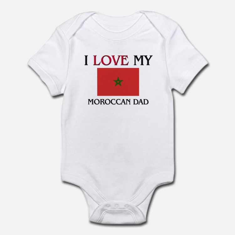 I Love My Moroccan Dad Infant Bodysuit