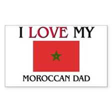 I Love My Moroccan Dad Rectangle Decal