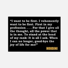 Houdini Being First Quote Magnet