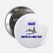 """Hare Trapped In A Man's Body 2.25"""" Button"""