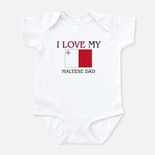 I Love My Maltese Dad Infant Bodysuit