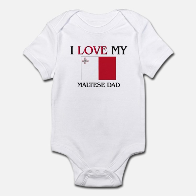 I Love My Maltese Dad Infant Bodysuit