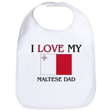 I Love My Maltese Dad Bib