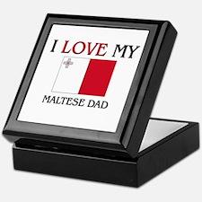 I Love My Maltese Dad Keepsake Box
