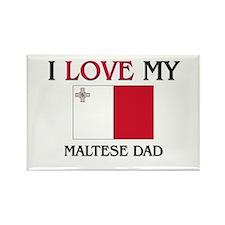 I Love My Maltese Dad Rectangle Magnet