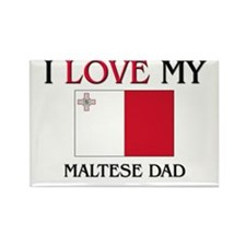 I Love My Maltese Dad Rectangle Magnet (10 pack)