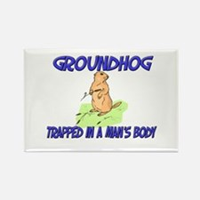 Groundhog Trapped In A Man's Body Rectangle Magnet
