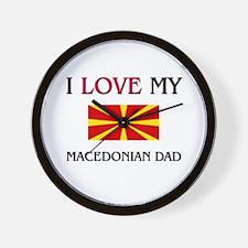 I Love My Macedonian Dad Wall Clock