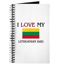 I Love My Lithuanian Dad Journal