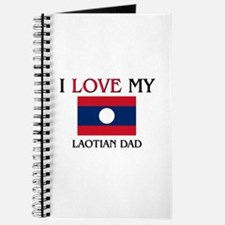 I Love My Laotian Dad Journal