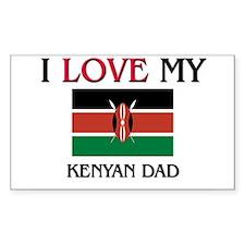 I Love My Kenyan Dad Rectangle Decal