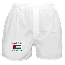 I Love My Jordanian Dad Boxer Shorts