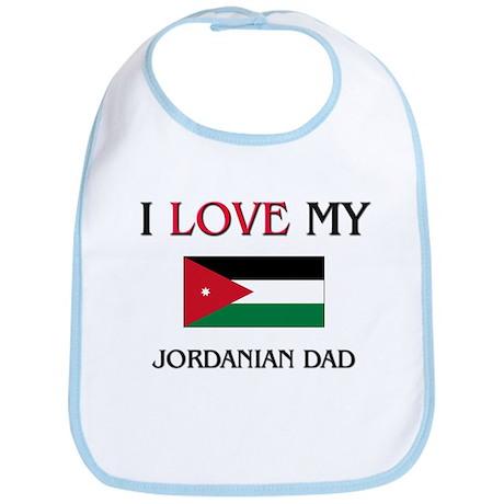 I Love My Jordanian Dad Bib