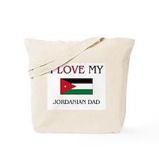 I Love My Jordanian Dad Tote Bag