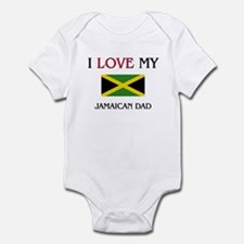 I Love My Jamaican Dad Onesie