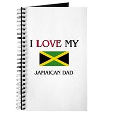 I Love My Jamaican Dad Journal