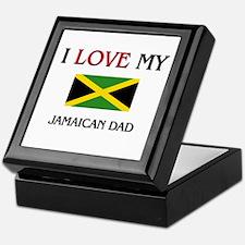 I Love My Jamaican Dad Keepsake Box