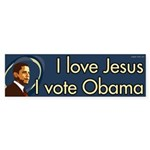 I love Jesus I vote Obama bumper sticker