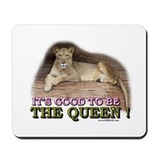 It's good to be The Queen Mousepad