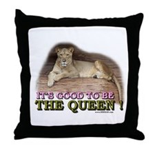 It's good to be The Queen Throw Pillow
