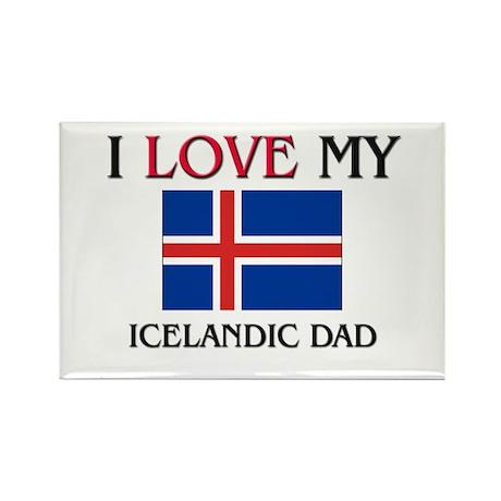 I Love My Icelandic Dad Rectangle Magnet