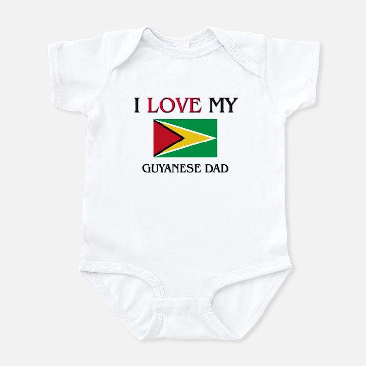 I Love My Guyanese Dad Infant Bodysuit