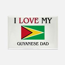 I Love My Guyanese Dad Rectangle Magnet