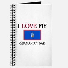 I Love My Guamanian Dad Journal