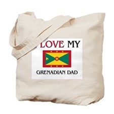 I Love My Grenadian Dad Tote Bag