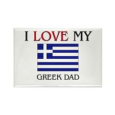 I Love My Greek Dad Rectangle Magnet