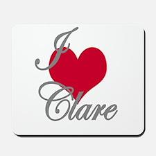 I love (heart) Clare Mousepad