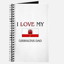 I Love My Gibraltar Dad Journal