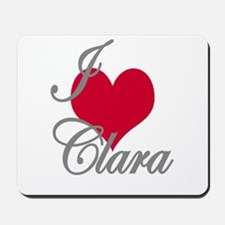 I love (heart) Clara Mousepad