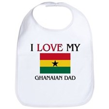 I Love My Ghanaian Dad Bib