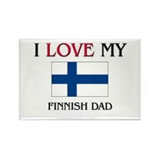 I Love My Finnish Dad Rectangle Magnet