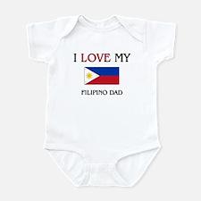 I Love My Filipino Dad Infant Bodysuit