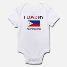 I Love My Filipino Dad Onesie