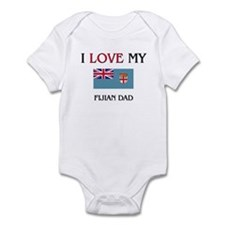 I Love My Fijian Dad Infant Bodysuit