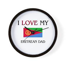 I Love My Eritrean Dad Wall Clock