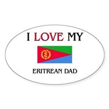 I Love My Eritrean Dad Oval Decal