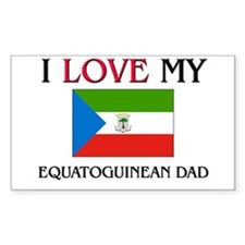 I Love My Equatoguinean Dad Rectangle Decal